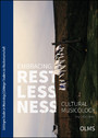 Embracing Restlessness - Cultural Musicology.